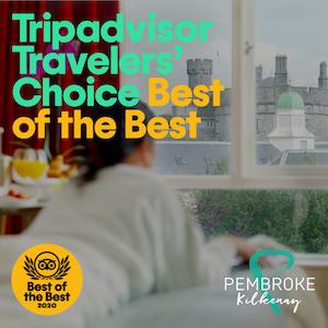 Pembroke Kilkenny Hotel TripAdvisor Best of The Best Winner 2020